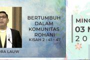 Ringkasan Khotbah KU 3 Mei 2020 : Bertumbuh dalam Komunitas Rohani